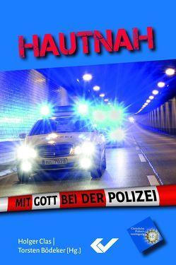 Hautnah von Bödeker,  Torsten, Clas,  Holger