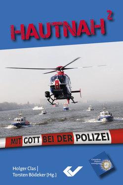 Hautnah2 von Bödeker,  Torsten, Clas,  Holger