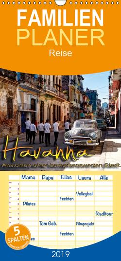 Havanna – Ansichten einer bemerkenswerten Stadt – Familienplaner hoch (Wandkalender 2019 , 21 cm x 45 cm, hoch) von Schneider,  Jens