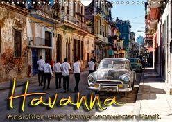 Havanna – Ansichten einer bemerkenswerten Stadt (Wandkalender 2018 DIN A4 quer) von Schneider,  Jens
