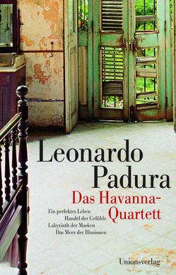 Havanna-Quartett / Das Havanna-Quartett von Hartstein,  Hans-Joachim, Padura,  Leonardo