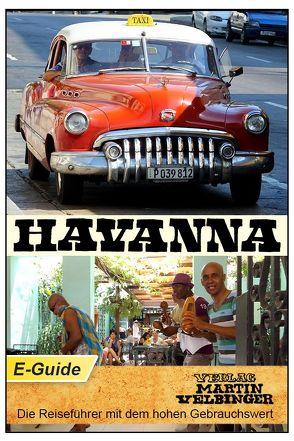 Havanna – VELBINGER Reiseführer von Velbinger,  Martin