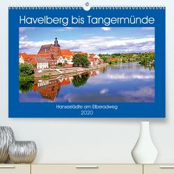 Havelberg bis Tangermünde (Premium, hochwertiger DIN A2 Wandkalender 2020, Kunstdruck in Hochglanz) von Bussenius,  Bate