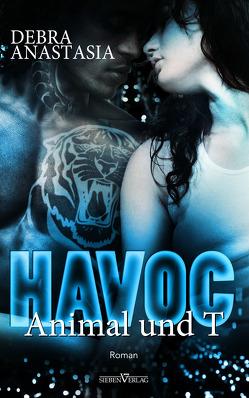 Havoc – Animal und T. von Anastasia,  Debra, Bürkner,  Corinna
