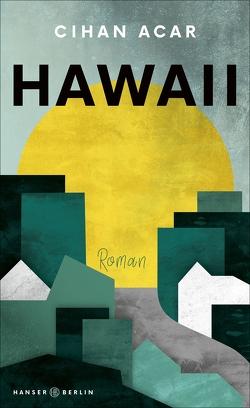 Hawaii von Acar,  Cihan