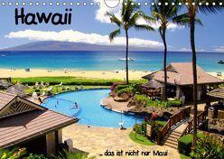 Hawaii … das ist nicht nur MauiAT-Version (Wandkalender 2019 DIN A4 quer) von stdio-fifty-five