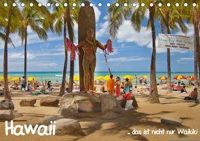 Hawaii … das ist nicht nur Waikiki (Tischkalender 2018 DIN A5 quer) von studio-fifty-five