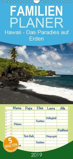 Hawaii – Das Paradies auf Erden – Familienplaner hoch (Wandkalender 2019 , 21 cm x 45 cm, hoch) von Weitzel - ART-Obscure,  Andreas