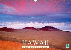 Hawaii für Entdecker (Wandkalender 2018 DIN A3 quer) von CALVENDO,  k.A.