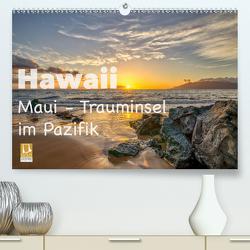 Hawaii – Maui Trauminsel im Pazifik (Premium, hochwertiger DIN A2 Wandkalender 2021, Kunstdruck in Hochglanz) von Marufke,  Thomas