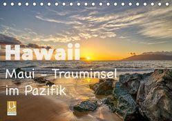 Hawaii – Maui Trauminsel im Pazifik (Tischkalender 2019 DIN A5 quer) von Marufke,  Thomas