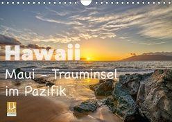 Hawaii – Maui Trauminsel im Pazifik (Wandkalender 2018 DIN A4 quer) von Marufke,  Thomas