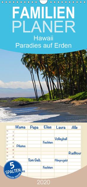 Hawaii Paradies auf Erden – Familienplaner hoch (Wandkalender 2020 , 21 cm x 45 cm, hoch) von Tollerian-Fornoff,  Manuela