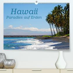 Hawaii Paradies auf Erden (Premium, hochwertiger DIN A2 Wandkalender 2021, Kunstdruck in Hochglanz) von Tollerian-Fornoff,  Manuela
