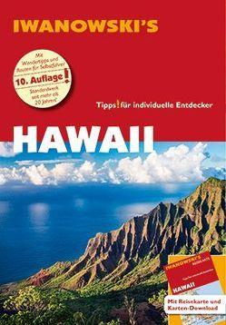 Hawaii – Reiseführer von Iwanowski von Moeller,  Armin E.