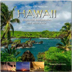 Hawaii – Tropisches Inselparadies und wilde Natur von Heeb,  Christian, Jeier,  Thomas