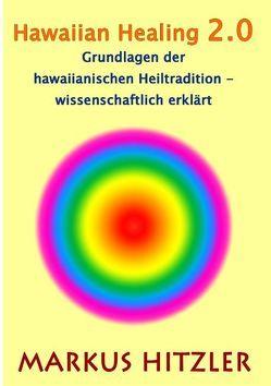 Hawaiian Healing 2.0 von Hitzler,  Markus