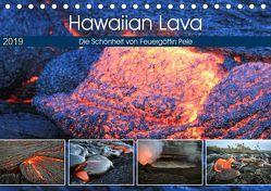 Hawaiian Lava – Die Schönheit von Feuergöttin Pele (Tischkalender 2019 DIN A5 quer) von Krauss,  Florian