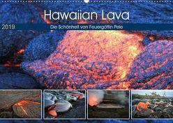 Hawaiian Lava – Die Schönheit von Feuergöttin Pele (Wandkalender 2019 DIN A2 quer) von Krauss,  Florian