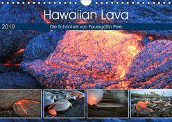 Hawaiian Lava – Die Schönheit von Feuergöttin Pele (Wandkalender 2019 DIN A4 quer) von Krauss,  Florian