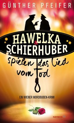 Hawelka & Schierhuber spielen das Lied vom Tod von Pfeifer,  Günther