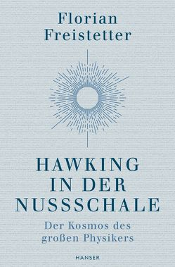Hawking in der Nussschale von Freistetter,  Florian