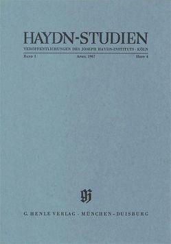 Haydn Studien. Veröffentlichungen des Joseph Haydn-Instituts Köln. Band I, Heft 4, April 1967 von Feder,  Georg, Riedel-Martiny,  Anke
