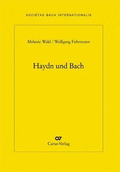 Haydn und Bach von Fuhrmann,  Wolfgang, Wald,  Melanie