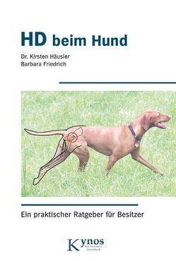 HD beim Hund von Friedrich,  Barbara, Häusler,  Kirsten