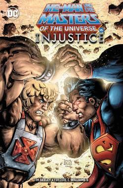 He-Man und die Masters of the Universe vs. Injustice von Faßbender,  Jörg, Seeley,  Tim, Williams II,  Freddie E.