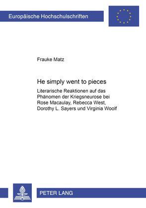 «He simply went to pieces» von Matz,  Frauke