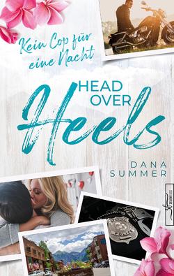 Head over Heels – Kein Cop für eine Nacht von Summer,  Dana