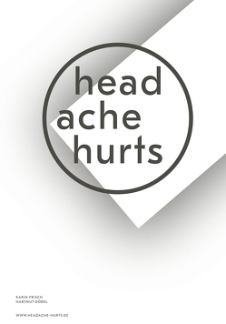 Headache Hurts von Frisch,  Karin, Göbel,  Hartmut