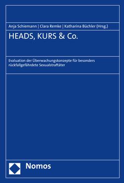 HEADS, KURS & Co. von Büchler,  Katharina, Remke,  Clara, Schiemann,  Anja
