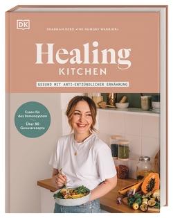 Healing Kitchen – gesund mit anti-entzündlicher Ernährung von Rebo,  Shabnam