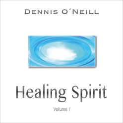 Healing Spirit von O'Neill,  Dennis