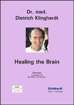 Healing the Brain von Klinghardt,  Dietrich