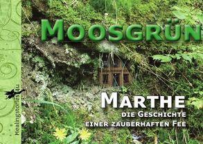 healingstories4u / Healingstories4u- Moosgrün von Bartenstein,  Jana N.