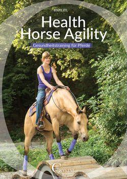 Health Horse Agility von Ettl,  Renate