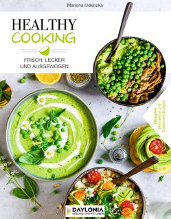 Healthy Cooking von Izdebska,  Marlena