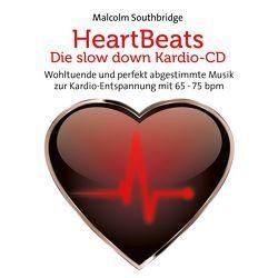 Heart Beats – Die Slow Down Kardio-CD von Southbridge,  Malcolm