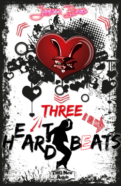 Heart Hard Beat / Three H(e)ar(t)d Beats von Bears,  Janessa, Heyes,  Maya L.