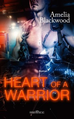 Heart Of A Warrior von Blackwood,  Amelia