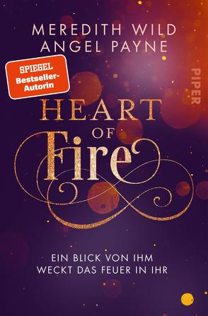 Heart of Fire von Betzenbichler,  Richard, Payne,  Angel, Wild,  Meredith