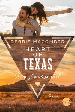 Heart of Texas – Das Land so weit von Ghasemi,  Dorothea, Macomber,  Debbie