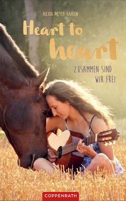 Heart to heart von Kahlen,  Alexia Meyer