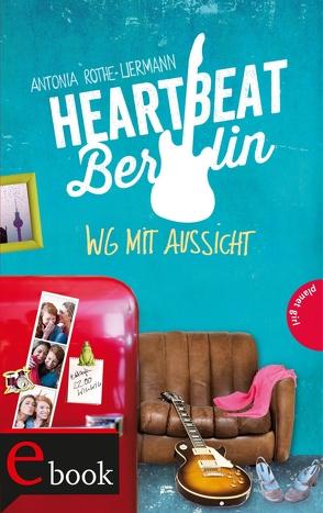 Heartbeat Berlin von Niere,  Cornelia, Rothe-Liermann,  Antonia