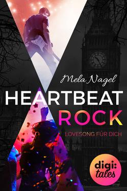 HeartBeat Rock. Lovesong für dich (Mysterious Metropolitan Love 1) von Nagel,  Mela