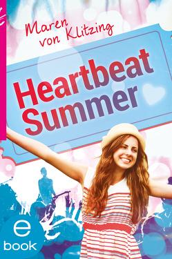Heartbeat Summer von Klitzing,  Maren