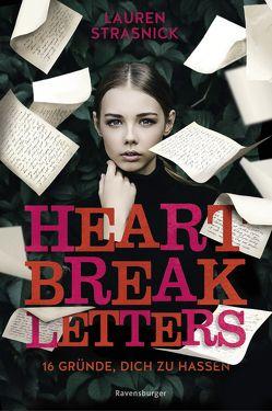 Heartbreak Letters. 16 Gründe, dich zu hassen von Hergane,  Yvonne, Strasnick,  Lauren